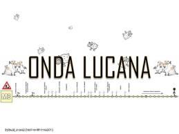 ONDA LUCANA LA STRADA DEL VENTO 2017 treap!!