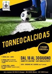 da 18 al 30 giugno Campetto Loisi Pino Torneo Calcio A5-Sant'Angelo Le Fratte (pz)