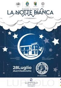 28 luglio La notte bianca VI-Edizione Rionero in Vulture (pz)