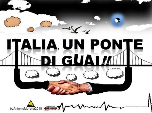 Italia senza ponti ne alleati rovina in assetto di sfracelo 2018.jpg