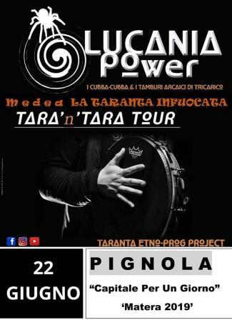 22 Giugno Pignola (pz) Lucania Power in Concerto